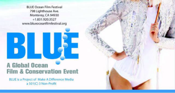 "Blue Ocean Film Festival To Host ""50 Shades of Blue"" Benefit Fashion Show, Auction and Party"