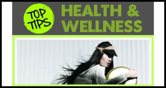 Top Tips for Health and Wellness