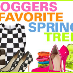 Fashion Bloggers Favorite Spring Trends