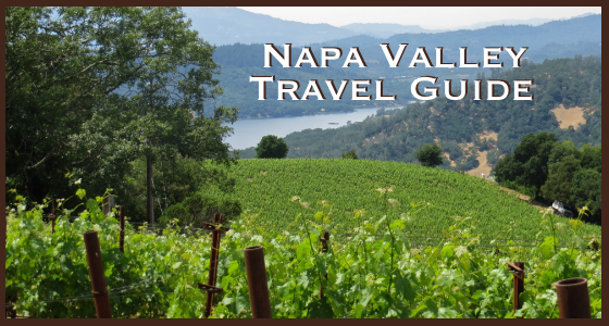 Napa Valley Travel Guide – Spring Edition