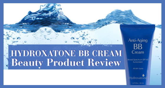 Hydroxatone Anti Aging BB Cream – Beauty Product Review