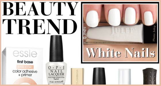 White Nail Polish Beauty Trend