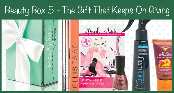 Beauty Box 5 – The Gift That Keeps On Giving