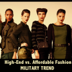 High-End vs. Affordable Fashion – Military Trend