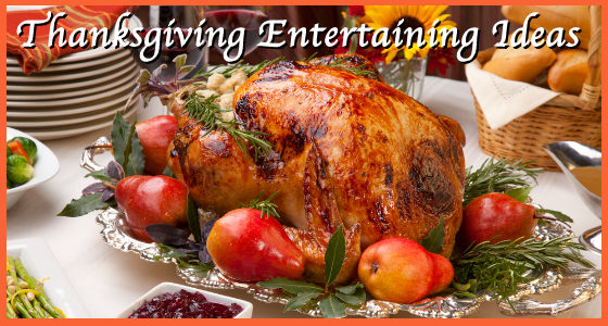 Thanksgiving Entertaining Ideas