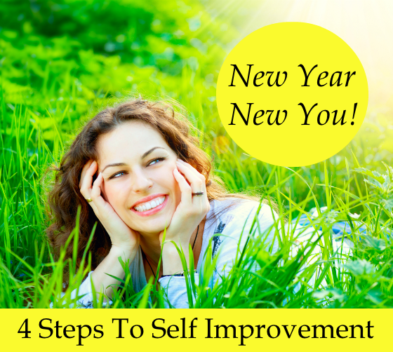 New Year New You! 4 Steps To Self Improvement
