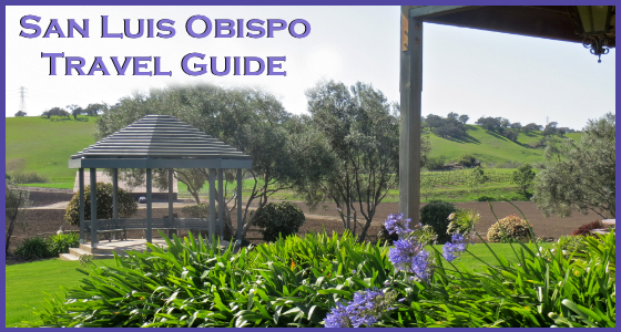 San Luis Obispo Travel Guide – Spring Edition