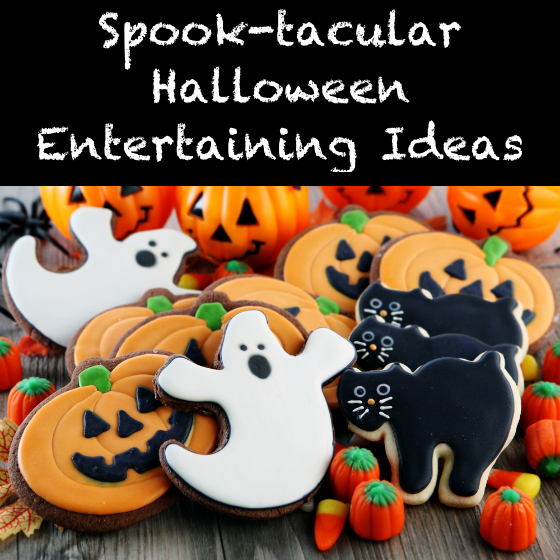 Spook-tacular Halloween Entertaining Ideas