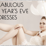9 Fabulous New Years Eve Dresses That Steal The Spotlight