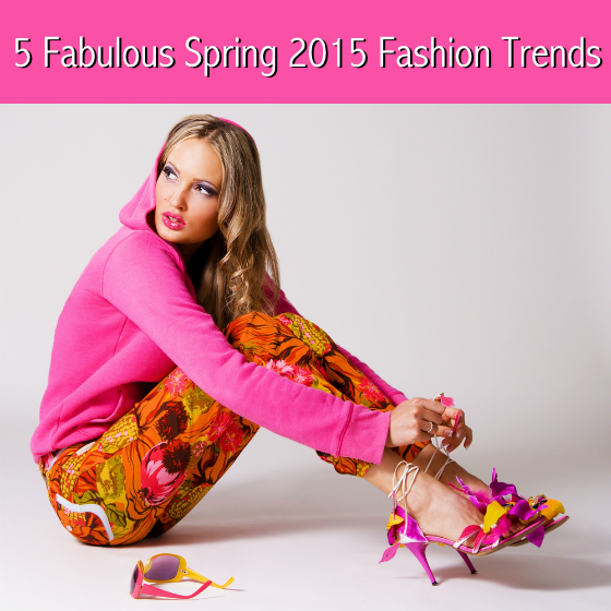 5 Fabulous Spring 2015 Fashion Trends