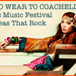 What To Wear To Coachella: Fabulous Music Festival Outfit Ideas That Rock