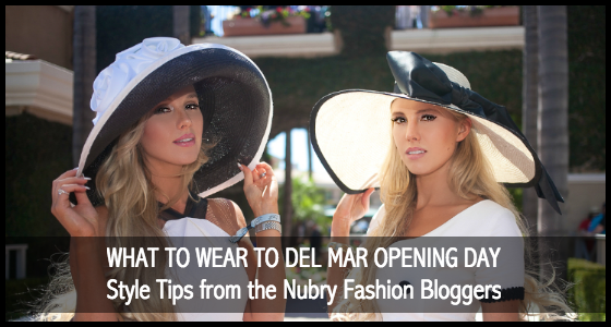 What To Wear To Del Mar Opening Day - Nubry Style Tips
