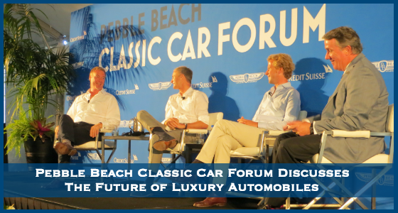 Pebble Beach Classic Car Forum Discusses The Future of Luxury Automobiles
