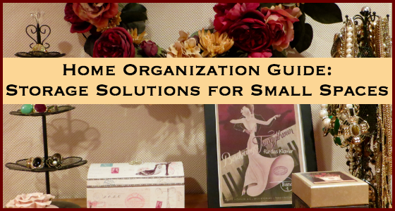 Home Organization Guide: Storage Solutions for Small Spaces