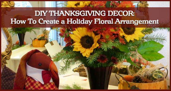DIY Thanksgiving Decor - How To Create a Holiday Floral Arrangement