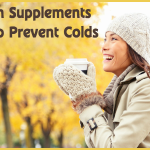 Easy Ways To Boost Your Immune System – 5 Health Supplements That Help Prevent Colds