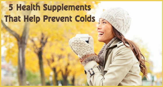 Ways To Boost Your Immune System - 5 Health Supplements That Help Prevent Colds