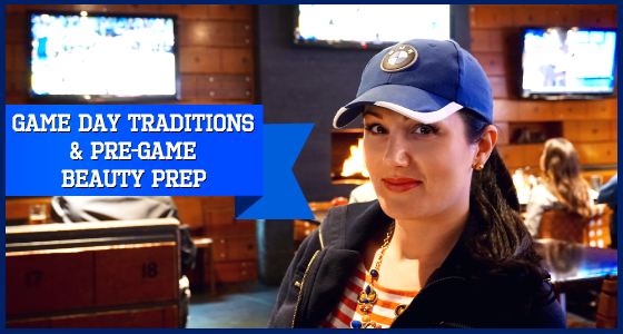 The Beauty Zone: Game Day Traditions and Pre-Game Beauty Prep with P&G
