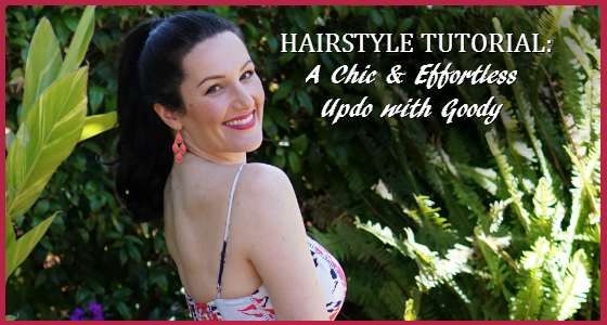 Hairstyle Tutorial: A Chic & Effortless Updo with Goody