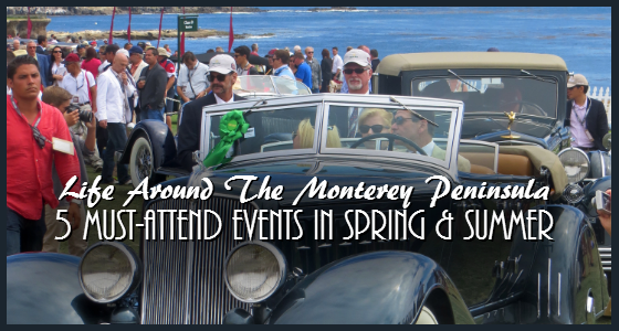 Must-Attend Monterey Peninsula Events in Spring and Summer