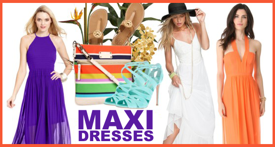 Maxi Dresses - Summer Style
