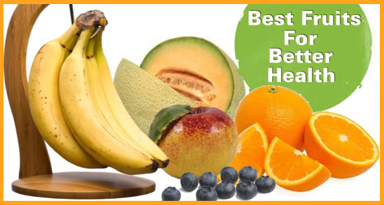 Best Fruits For Better Health