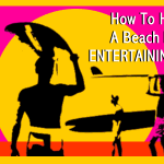 How To Host A Beach BBQ - Easy Entertaining Guide
