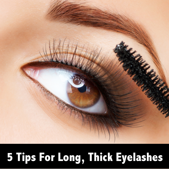 5 Tips For Long Thick Eyelashes