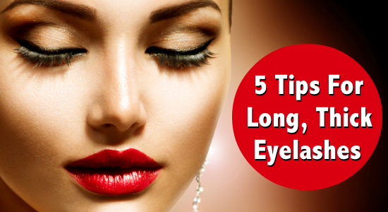 How To Get Long Thick Eyelashes