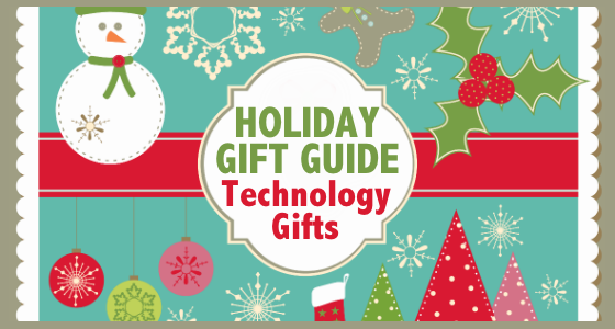 Holiday Gift Guide Technology Gifts