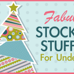 Fabulous Stocking Stuffers For Under $25