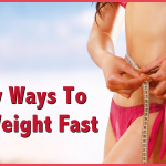 3 Easy Ways To Lose Weight Fast
