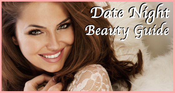 Date Night Beauty Guide