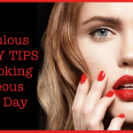 5 Fabulous Beauty Tips For Looking Gorgeous Every Day