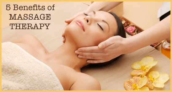 5 Benefits of Massage Therapy