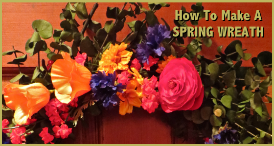 How To Make A Spring Wreath DIY
