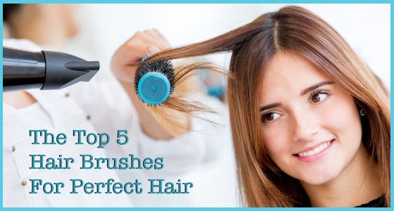 Top 5 Hair Brushes