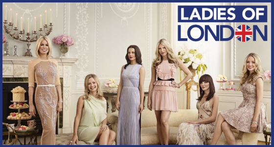 Ladies of London Bravo TV