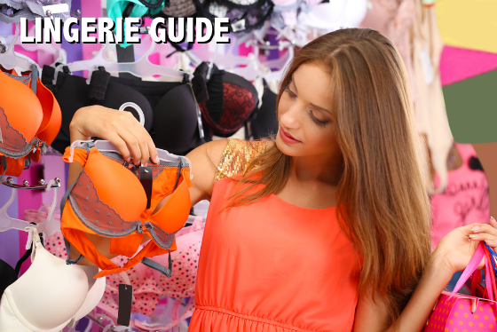 Lingerie Guide - How To Shop For A Bra