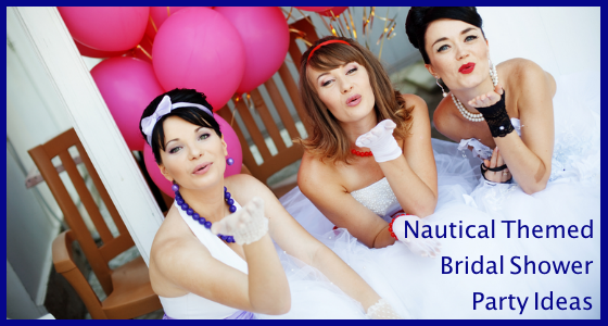 Nautical Themed Bridal Shower Party Ideas
