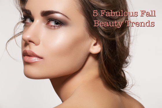 5 Fabulous Fall Beauty Trends