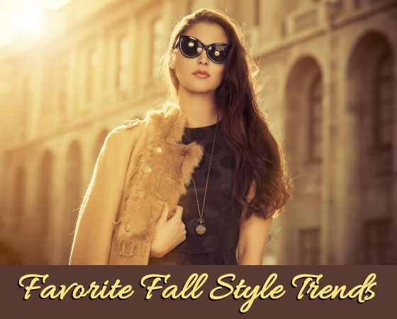 Favorite Fall Style Trends