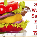3 Fast Ways To Safely & Easily Lose Weight