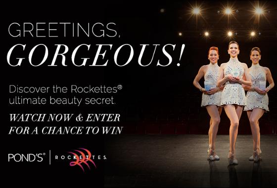POND'S and The Rockettes Present The NYC Getaway Sweepstakes