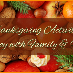 5 Fun Thanksgiving Activities To Enjoy with Family and Friends