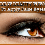 The Best Beauty Tutorial: How To Apply False Eyelashes (That Make You Look Naturally Gorgeous)