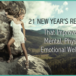 21 New Years Resolutions That Improve Your Mental, Physical, and Emotional Well-Being