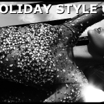 Holiday Style Guide - What To Wear For Every Holiday Party & Special Occasion