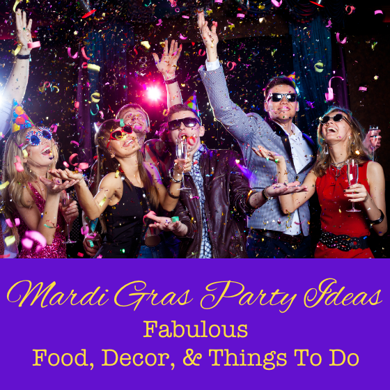 Mardi Gras Party Ideas Food Decor Things To Do