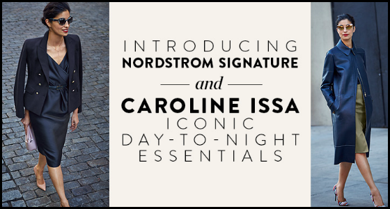 Nordstrom Signature x Caroline Issa Fashion Collection Launches